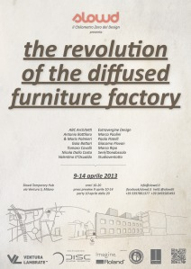 The revolution of the diffused furniture factory. Milano design week 2013
